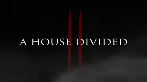 house divided episode 2 a house divided by d0ct0rrr1cht0f3n on deviantart