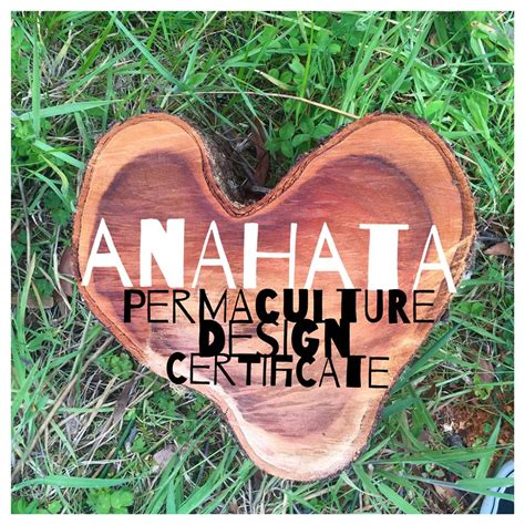 permaculture design certificate nz anahata yoga retreat consciously living