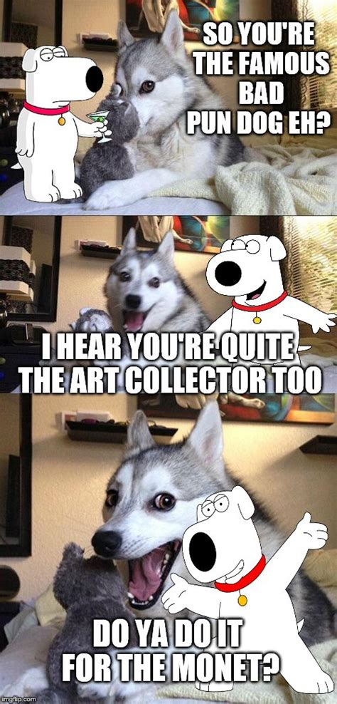 Dog Pun Meme - bad pun dog meme pictures to pin on pinterest pinsdaddy