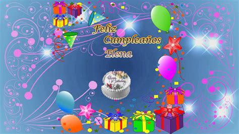 Imagenes De Happy Birthday Elena | happy birthday elena youtube