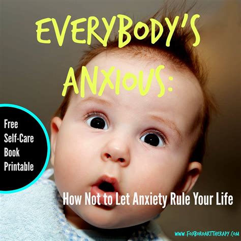 how to an anxious everybody s anxious how not to let anxiety rule your