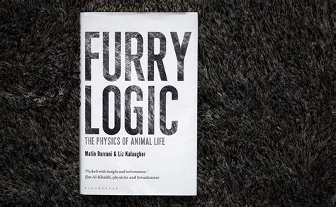 logic the physics of animal books how animals use physics to survive here now