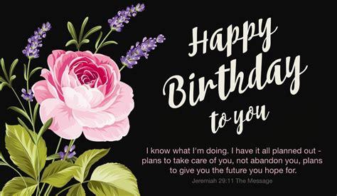 Happy Birthday Bible Quotes Free Happy Birthday Jeremiah 29 11 Msg Ecard Email