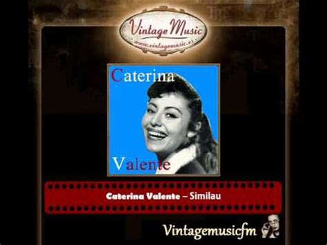 caterina valente similau caterina valente similau see me lo youtube