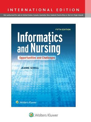 applied clinical informatics for nurses books informatics and nursing opportunities and challenges book