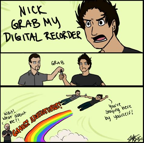 Ghost Adventures Meme - ga grab my evp by msjillyjelly on deviantart