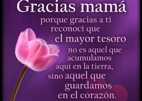 imagenes gracias mama 17 best images about frases on pinterest tes amor and gifs