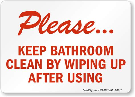 keep bathroom clean keep bathroom clean signs