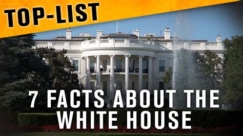 Facts About The White House by 7 Facts About The White House I Path 233
