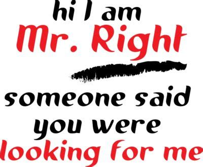 My Fruitless Search For Mr Exactly Right by Mission Find A Husband My Mr Right