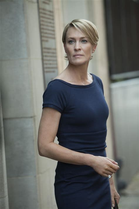 question about robin wright house of card watchers may president claire underwood is the catharsis women need
