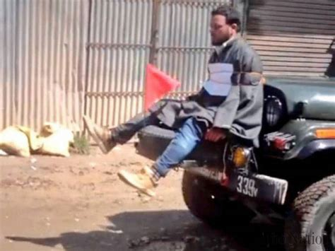 indian police jeep indian army officer who tied a kashmiri to jeep awarded