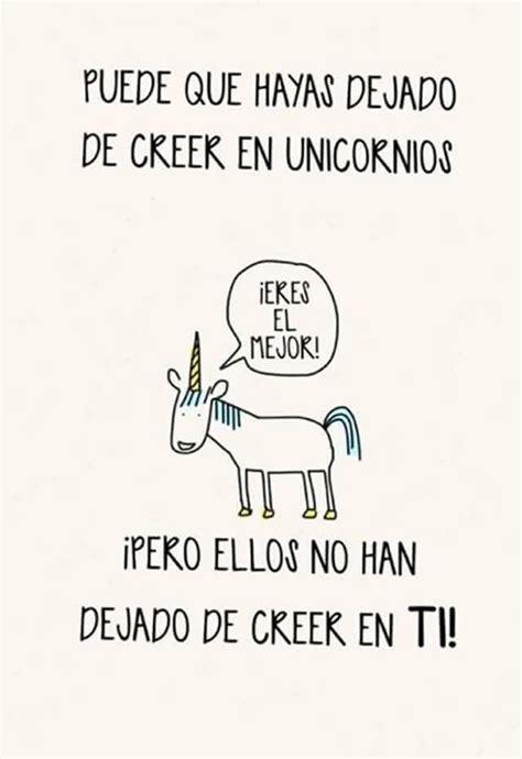 imagenes de unicornios con frases bonitas unicornios frases frases pinterest