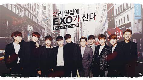 film korea exo next door exo next door engsub 2015 korean drama viewdrama
