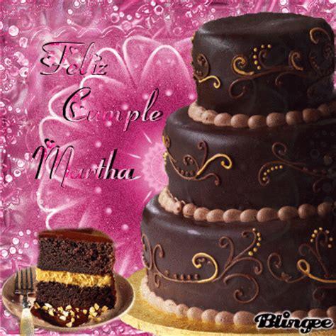 imagenes happy birthday martha feliz cumple martha fotograf 237 a 126601612 blingee com