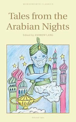 Tales From The Arabian Nights A by Tales From The Arabian Nights By Anonymous