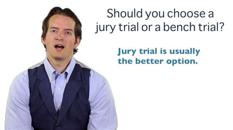 jury or bench trial should you choose a jury trial or a bench trial in a dui