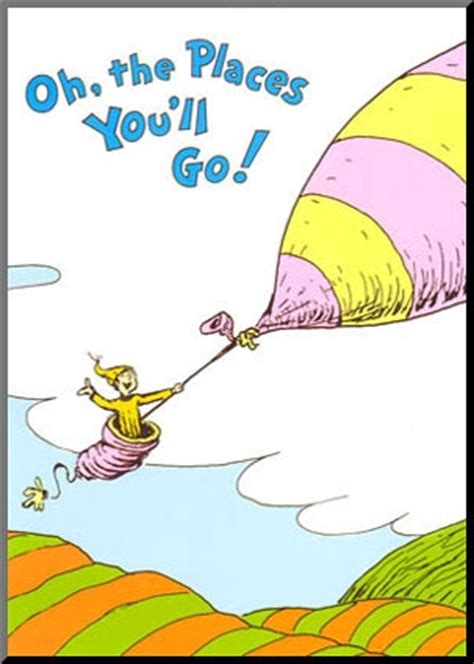 oh the places you ll go dr suess the dying book affair happy birthday dr seuss