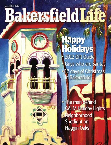 haggin oaks christmas lights bakersfield magazine december 2012 by tbc media specialty publications issuu