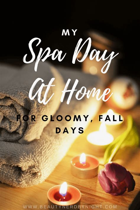 spa day at home gloomy fall days by