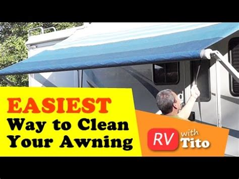 best way to clean rv awning how to tip easiest way to clean an rv awning youtube