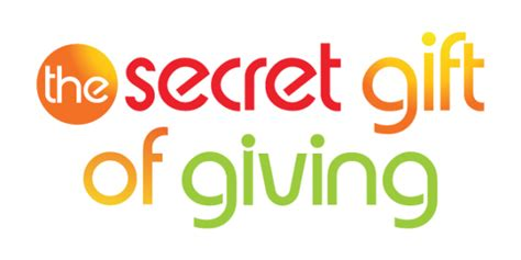 The Gift Of Giving by The Secret Gift Of Giving