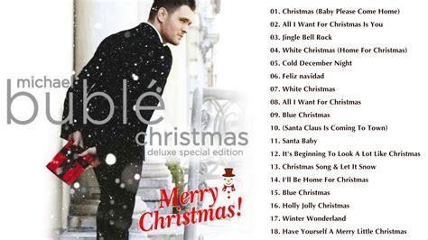 michael buble best album michael bubl 233 best songs 2018 michael
