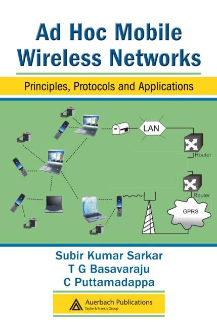 the handbook of ad hoc wireless networks electrical engineering handbook books ad hoc mobile wireless networks principles protocols and