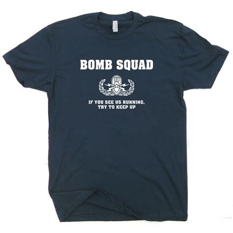 Squad T Shirt bomb squad t shirt t shirts tees