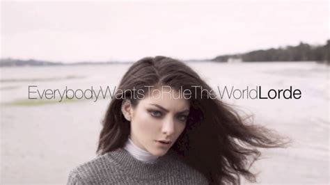 rule the world testo lorde everybody want to rule the world asfank