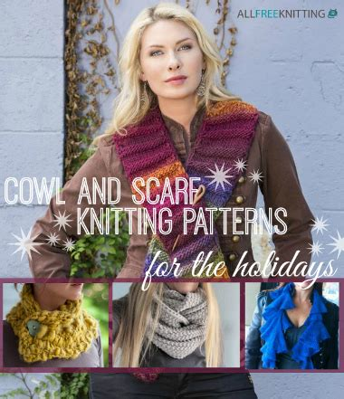 knitted scarves and cowls 30 stylish designs to knit books 67 cowl and scarf knitting patterns for the holidays the