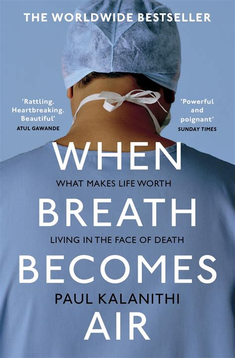 when breath becomes air when breath becomes air is an emotional account of what it s like to go from doctor to cancer