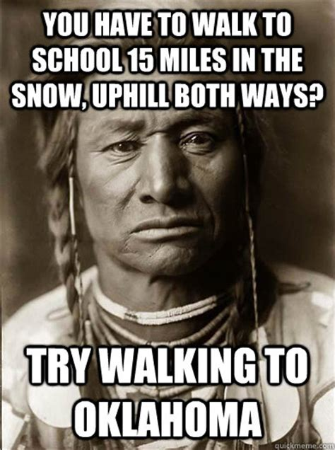 Native Memes - native american meme snow
