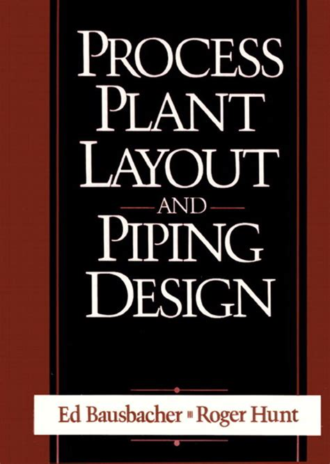 process plant layout and piping design book free download process plant layout and piping design informit