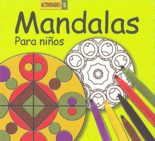 libreria karma barcelona actividades 5 mandalas para ni 241 os 183 9788492736782