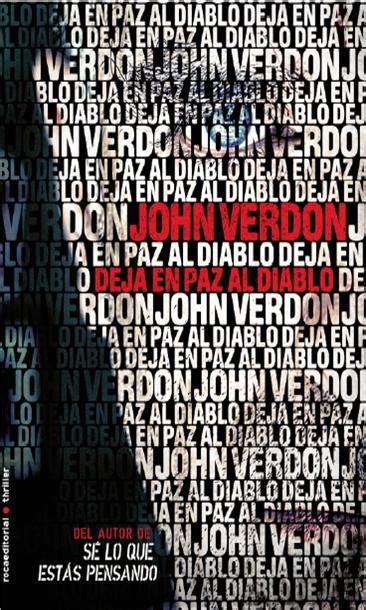 deja en paz al john verdon publicar 224 la tercera novel 183 la el mes de juny