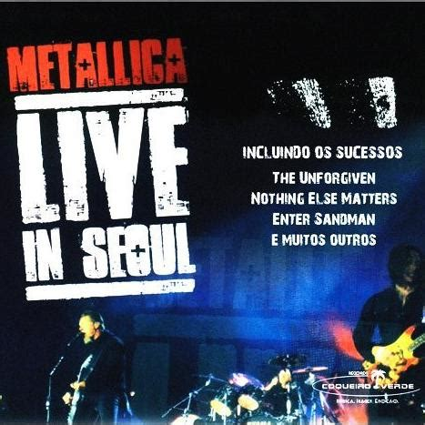 metallica nothing else matters mp3 download live in seoul metallica mp3 buy full tracklist