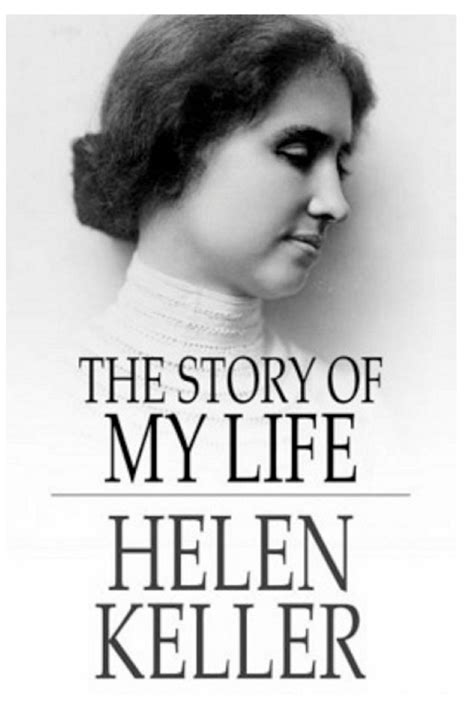 biography helen keller 10 books that changed the world for the better amreading