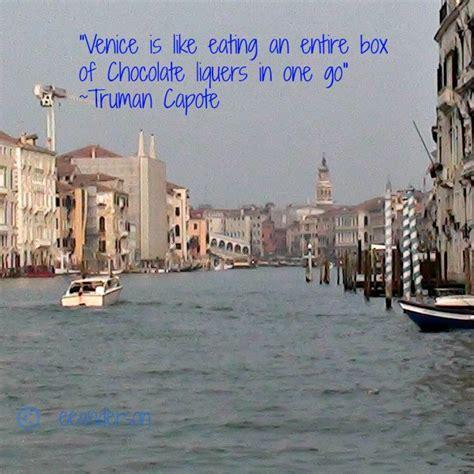 venice quotes venice travel quotes quotesgram