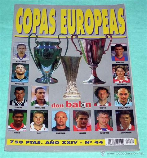modalidad 44 trabajadores independientes libros y revistas don bal 243 n n 44 copas europeas 98 99 comprar revistas
