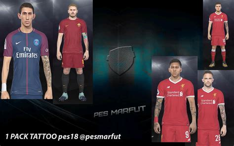 tattoo pack pes 2017 terbaru pes 2018 1st tattoo pack by marc 233 u pes marfut edy patch