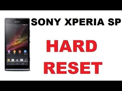 reset software sony xperia how to hard reset sony xperia sp manual reset frozen