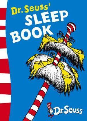 dr seusss sleep book 0007169930 booktopia dr seuss s sleep book dr seuss yellow back book by dr seuss 9780007169931 buy
