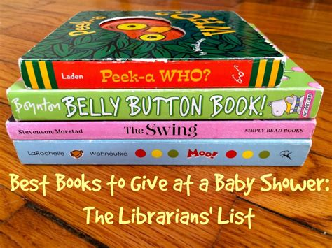 Book Baby Shower by Best Books To Give At A Baby Shower The Librarians List