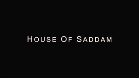 house of saddam review house of saddam wikipedia