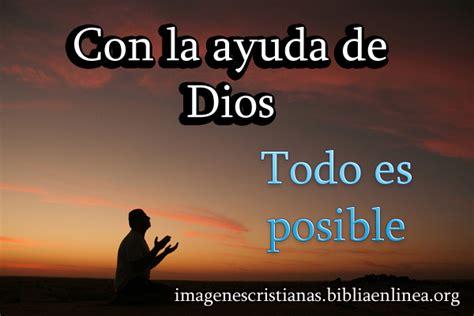imagenes reflexivas de todo con la ayuda de dios todo es posible imagenes cristianas