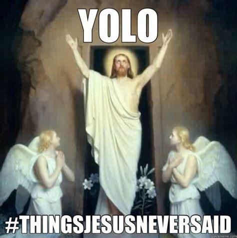 Yolo Meme - yolo catholic memes