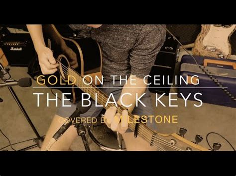 Gold On The Ceiling Cover by The Black Gold On The Ceiling Cover