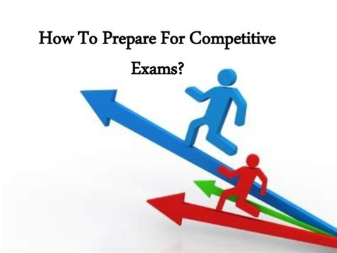 How To Prepare For An How To Prepare For Competitive Exams