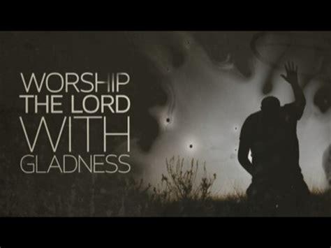 Worship House Media by Psalm 100 Worship Intro Freebridge Media Worshiphouse